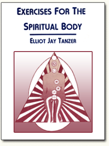 Exercises for the Spiritual Body